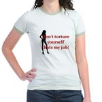 That's My job Jr. Ringer T-Shirt