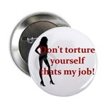 "That's My job 2.25"" Button (10 pack)"