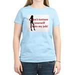 That's My job Women's Light T-Shirt