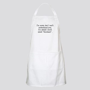 I Don't Speak Dumbass BBQ Apron