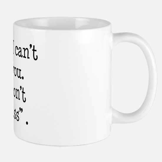 I Don't Speak Dumbass Mug