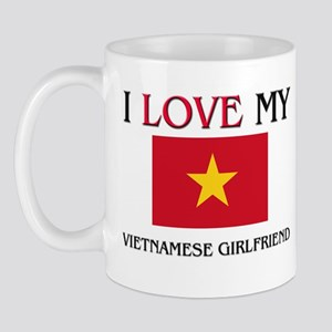 I Love My Vietnamese Girlfriend Mug