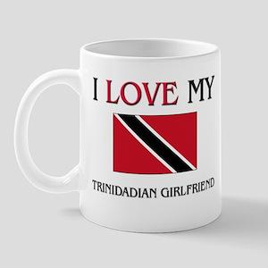 I Love My Trinidadian Girlfriend Mug