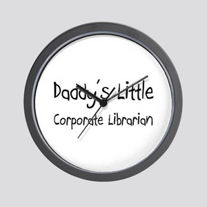 Daddy's Little Corporate Librarian Wall Clock