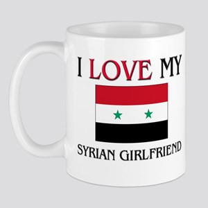 I Love My Syrian Girlfriend Mug