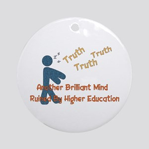 Wasted Education Ornament (Round)