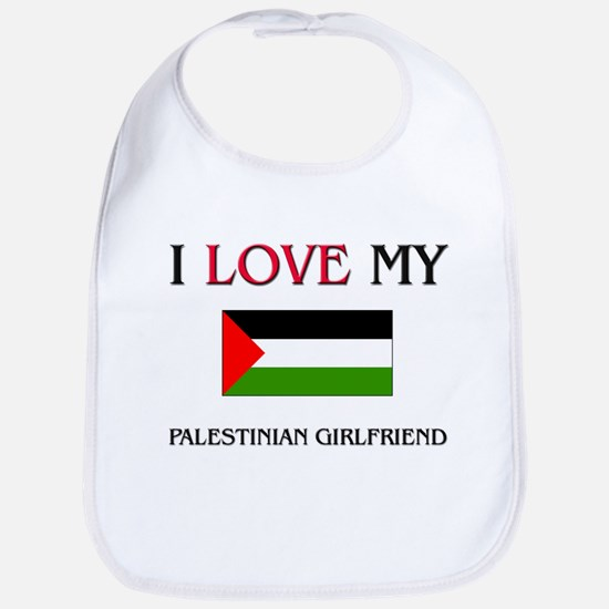 I Love My Palestinian Girlfriend Bib