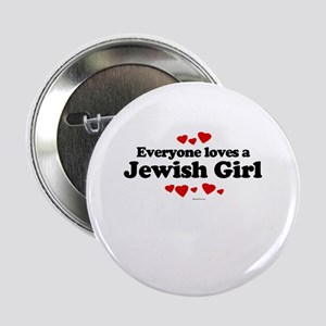 Everyone loves a Jewish Girl ~ Button