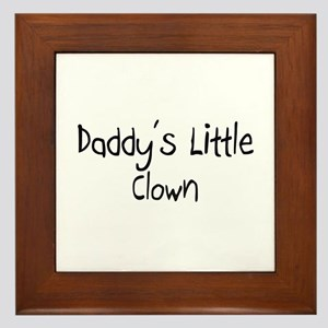 Daddy's Little Clown Framed Tile