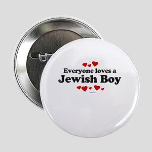 Everyone loves a Jewish Boy ~ Button