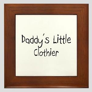 Daddy's Little Clothier Framed Tile