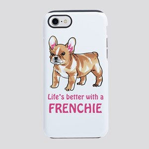 Better With a Frenchie iPhone 8/7 Tough Case