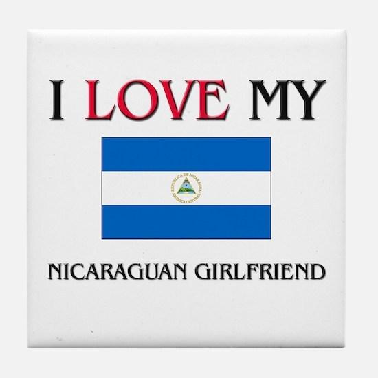 I Love My Nicaraguan Girlfriend Tile Coaster