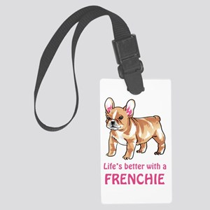Better With a Frenchie Luggage Tag