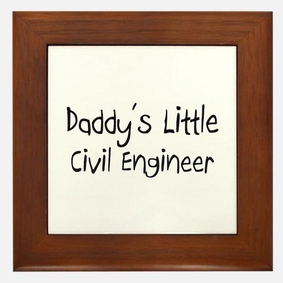 Daddy's Little Civil Engineer Framed Tile