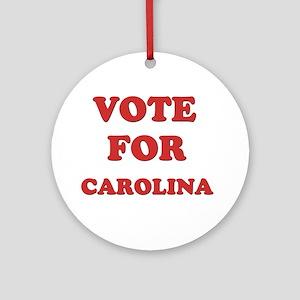 Vote for CAROLINA Ornament (Round)