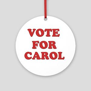 Vote for CAROL Ornament (Round)