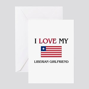 I Love My Liberian Girlfriend Greeting Card