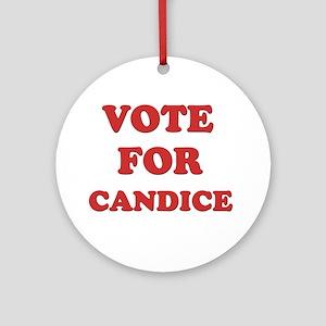 Vote for CANDICE Ornament (Round)