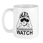 Neighborhood Watch ~  Mug