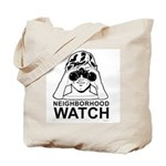 Neighborhood Watch ~  Tote Bag