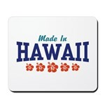 Made in Hawaii Mousepad