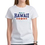 Made in Hawaii Women's T-Shirt