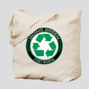 Going Green Fort Worth Recycle Tote Bag