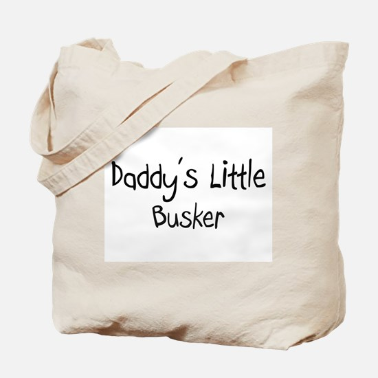 Daddy's Little Busker Tote Bag