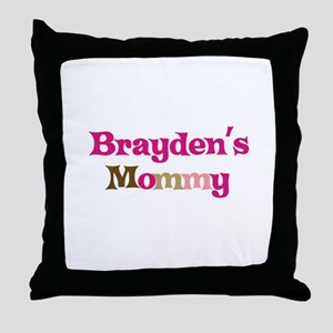 Brayden's Mommy Throw Pillow