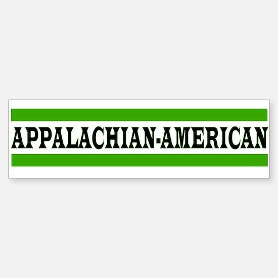 APPALACHIAN-AMERICAN Bumper Bumper Bumper Sticker
