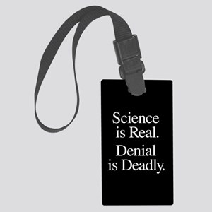 Science Is Real Large Luggage Tag