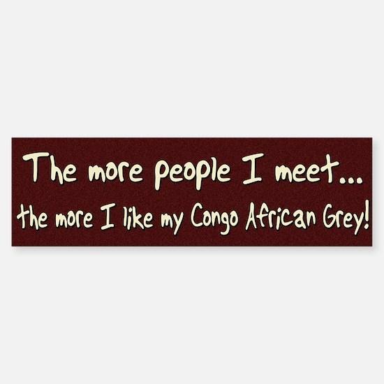 More People Congo African Grey Bumper Bumper Bumper Sticker