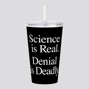 Science Is Real Acrylic Double-wall Tumbler