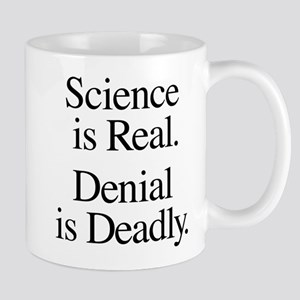 Science Is Real Mug