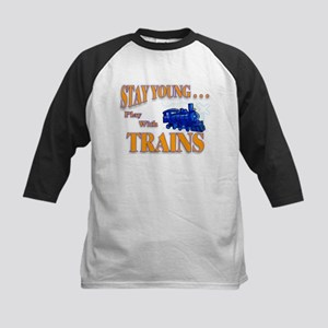 Stay Young Play with Trains Baseball Jersey