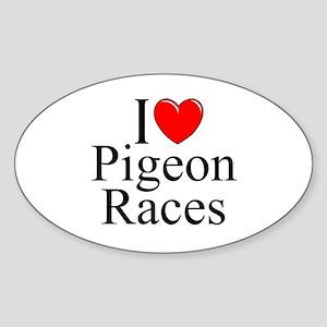 """I Love (Heart) Pigeon Races"" Oval Sticker"