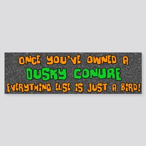 Just a Bird Dusky Conure Bumper Sticker