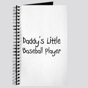 Daddy's Little Baseball Player Journal