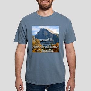I climbed Half Dome T-Shirt