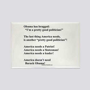 """""""Obama the Politician"""" Rectangle Magnet"""