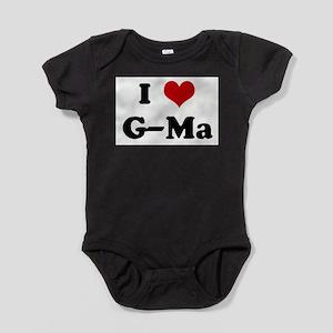 I Love G-Ma Infant Bodysuit Body Suit
