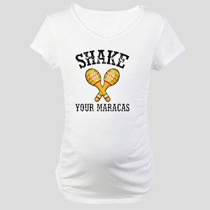 Shake Your Maracas Maternity T-Shirt