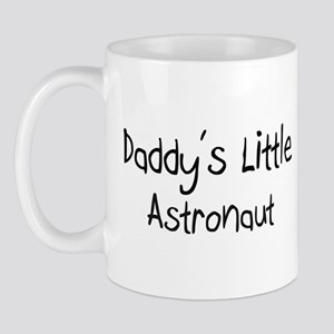 Daddy's Little Astronaut Mug