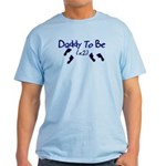 Daddy To Be (x2) Light T-Shirt