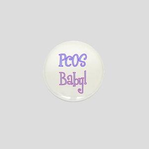 PCOS Baby! Mini Button