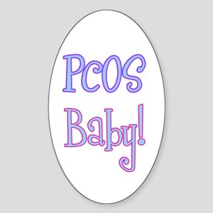 PCOS Baby! Oval Sticker