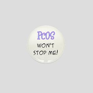 PCOS Won't Stop Me! Mini Button