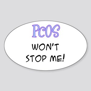 PCOS Won't Stop Me! Oval Sticker