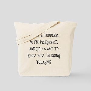 How I'm Doing... Tote Bag